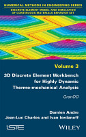 3D Discrete Element Workbench for Highly Dynamic Thermo mechanical Analysis PDF