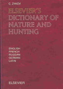 Elsevier's Dictionary of Nature and Hunting