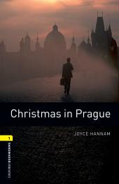 Christmas in Prague Level 1 Oxford Bookworms Library: Edition 3