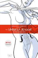 The Umbrella Academy 1  Weltuntergangs Suite PDF