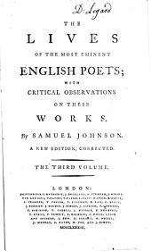 The Lives of the Most Eminent English Poets: With Critical Observations on Their Works, Volume 4