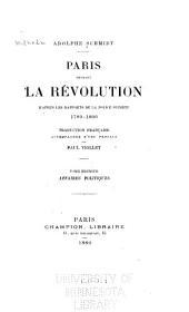Paris pendant la Révolution: Affaires politiques. 1880