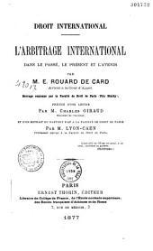 Droit international: l'arbitrage international dans le passé, le présent et l'avenir