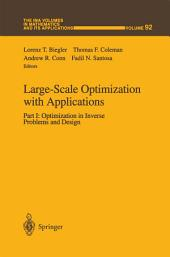 Large-Scale Optimization with Applications: Part I: Optimization in Inverse Problems and Design