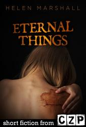 Eternal Things: Short Story