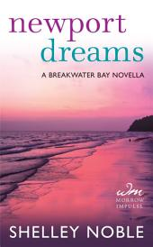 Newport Dreams: A Breakwater Bay Novella