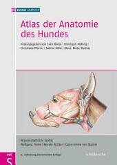 Atlas der Anatomie des Hundes: herausgegeben von Sven Reese, Christoph Mülling, Christiane Pfarrer, Sabine Kölle, Klaus-Dieter Budras, Ausgabe 9