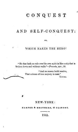 Conquest and Self-conquest