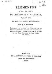 Elementos anatómicos de osteologia y miologia para el uso de los pintores y escultores