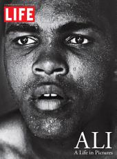 LIFE ALI: A Life in Pictures