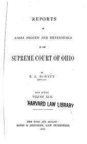 Reports of Cases Argued and Determined in the Supreme Court of Ohio: Volume 42
