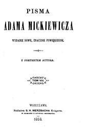 Pisma Adama Mickiewicza: Tom 8