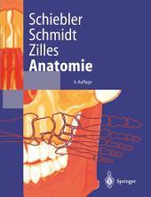 Anatomie: Zytologie, Histologie, Entwicklungsgeschichte, makroskopische und mikroskopische Anatomie des Menschen, Ausgabe 6