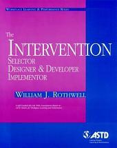 The Intervention Selector, Designer & Developer Implementor