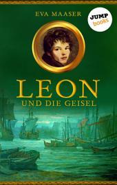Leon und die Geisel -: Band 2