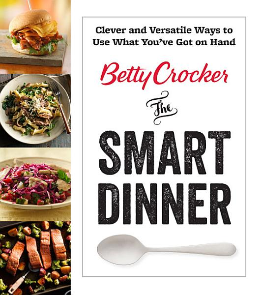 Download Betty Crocker The Smart Dinner Book