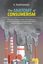 The Anatomy of Consumerism