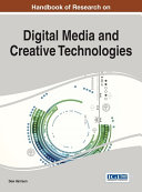Handbook of Research on Digital Media and Creative Technologies
