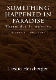 Something Happened In Paradise  Thermidor In America