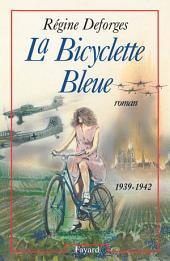 La Bicyclette Bleue: (1939-1942)