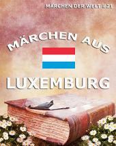 Märchen aus Luxemburg (Märchen der Welt)