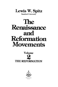 The Renaissance and Reformation Movements  The Reformation