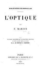 L'Optique. ... Ouvrage illustré ... par A. de Neuville, etc