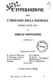 L'interdizione ossia L'orologio della Bastiglia dramma in due atti di Emilio Souvestre