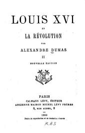 Louis XVI et la révolution: Volume2