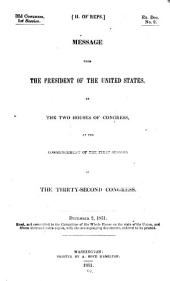 The Abridgment: Containing Messages of the President of the United States to the Two Houses of Congress with Reports of Departments and Selections from Accompanying Papers, Part 1
