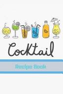 Cocktail Recipe Book Book PDF
