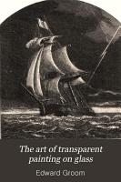 The Art of Transparent Painting on Glass     PDF
