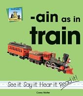 ain as in train