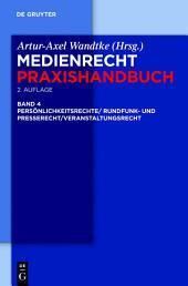 Rundfunk- und Presserecht/Veranstaltungsrecht/Schutz von Persönlichkeitsrechten: Ausgabe 2