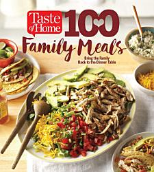 Taste Of Home 100 Family Meals Book PDF