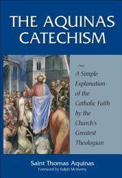 The Aquinas Catechism