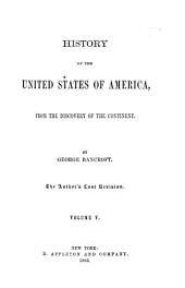 History of the United States from the Discovery of the American Continent: Volume 5