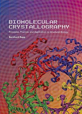 Biomolecular Crystallography