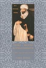 Turks, Moors, and Englishmen in the Age of Discovery
