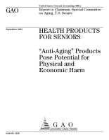 Health products for seniors    antiaging  products pose potential for physical and economic harm   report to Chairman  Special Committee on Aging  U S  Senate   PDF