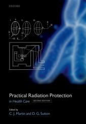 Practical Radiation Protection in Healthcare: Edition 2