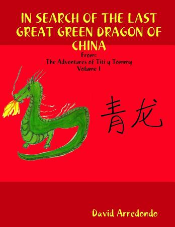 In Search of the Last Great Green Dragon of China PDF