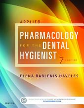Applied Pharmacology for the Dental Hygienist: Edition 7