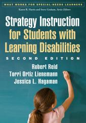 Strategy Instruction for Students with Learning Disabilities, Second Edition: Edition 2