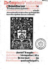 De scriptoribus ecclesiasticis ... collectanea: additis nonnullorum ex recentioribus vitis et nominibus, qui scriptis suis hac nostra tempestate clariores evaserunt