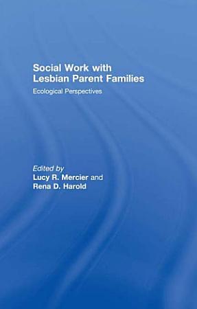 Social Work with Lesbian Parent Families PDF