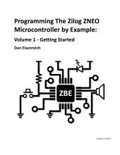 Programming The Zilog ZNEO Microcontroller By Example: Volume 1 - Getting Started