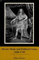 Heroic Mode and Political Crisis  1660 1745 PDF