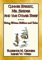 CUNNIE RABBIT  Mr  SPIDER and the OTHER BEEF PDF