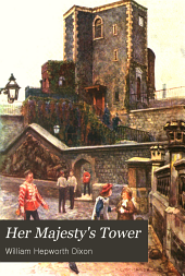 Her Majesty's Tower: Volume 2